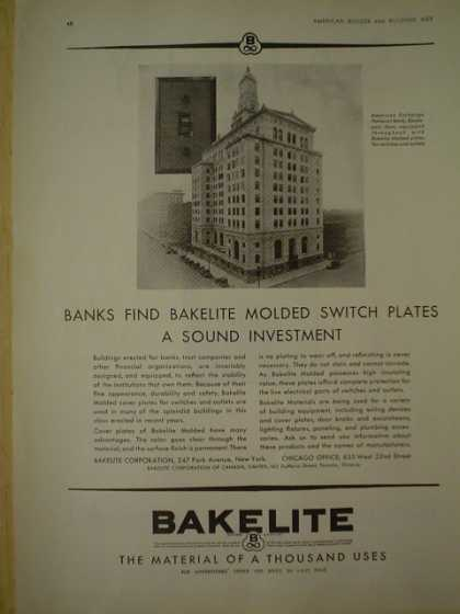 Bakelite. The material of a thousand uses. Banks find molded switchplates a sound investment (1930)