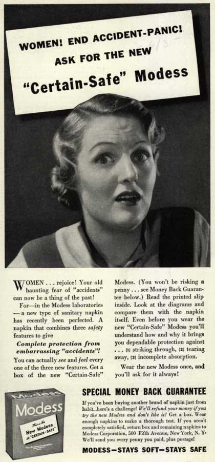"Modes's Sanitary Napkins – Women! End Accident-Panic! Ask For The New ""Certain-Safe"" Modess (1935)"