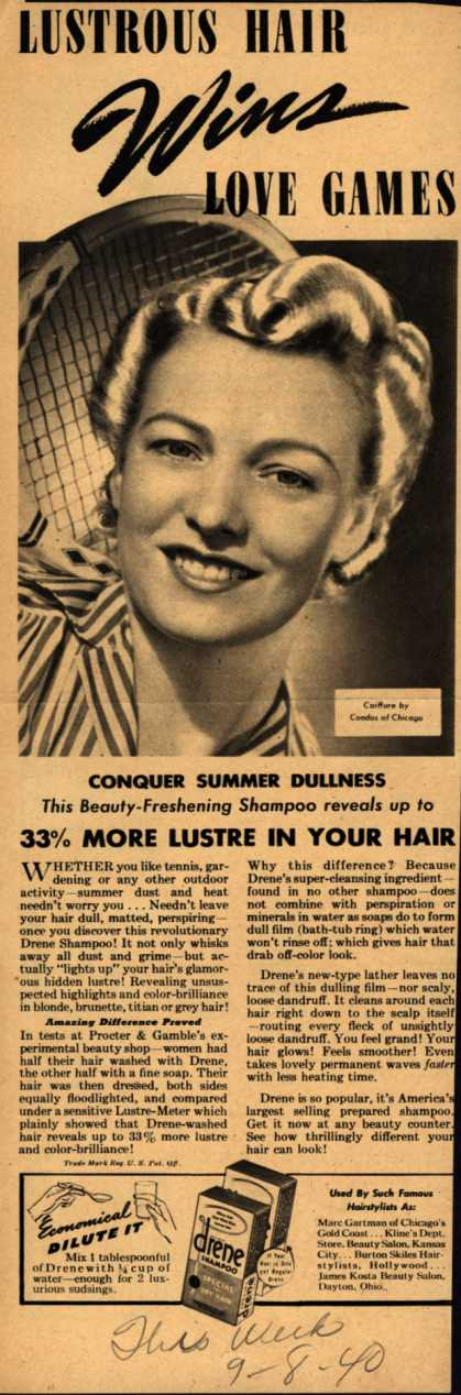 Procter & Gamble Co.'s Drene Shampoo – Lustrous Hair Wins Love Games (1940)