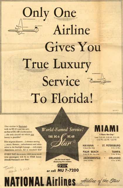 National Airline's Miami – Only One Airline Gives You True Luxury service To Florida (1953)