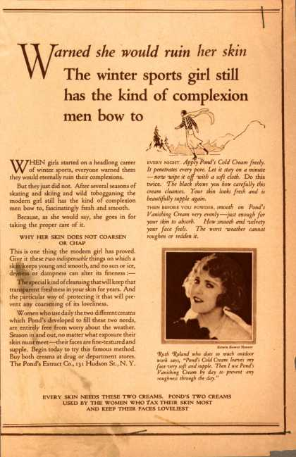 Pond's Extract Co.'s Pond's Cold Cream and Vanishing Cream – Warned she would ruin her skin, The winter sports girl still has the kind of complexion men bow to (1923)