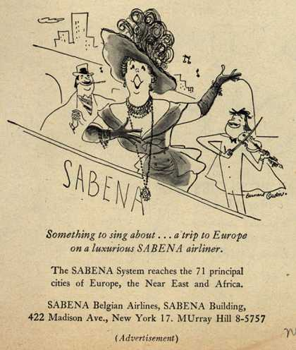 Sabena Belgian Airlines – Sabena Something to sing about... a trip to Europe on a luxurious SABENA airliner (1952)