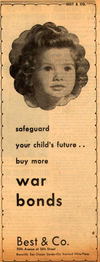 Best & Co.'s War Bonds – Safeguard your child's future..buy more war bonds (1943)