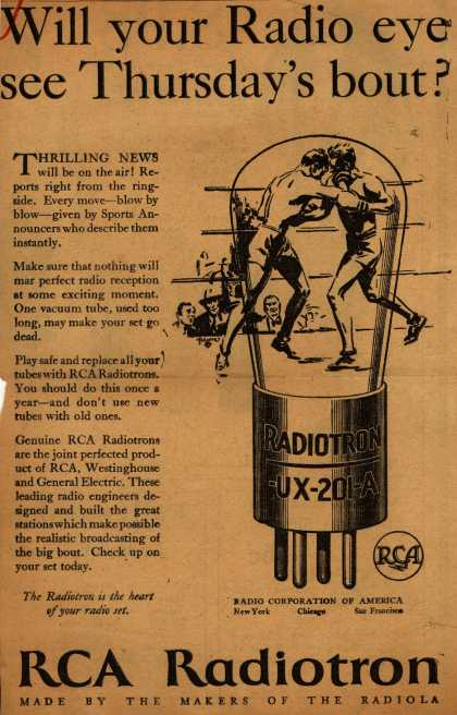 Radio Corporation of America's Radio Tubes – Will your Radio eye see Thursday's bout? (1927)