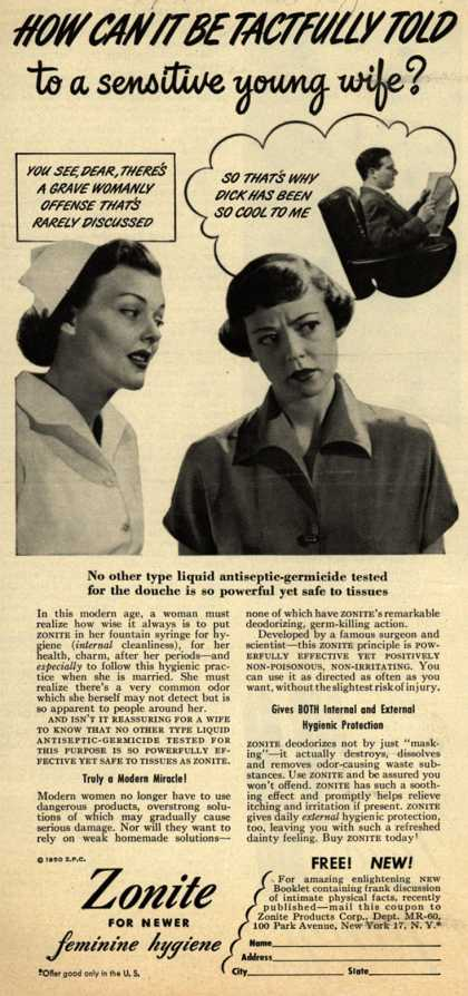 Zonite Products Corp.'s Douche – How Can It Be Tactfully Told to a sensitive young wife? (1950)