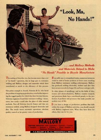"P.R. Mallory and Company, Incorporated's Electronics – ""Look, Ma, No Hands!"" ...and Mallory Methods and materials Helped to Make ""No Hands"" Possible in Bicycle Manufacture (1949)"