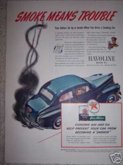 Texaco Havoline Oil Smoke Means Trouble (1941)