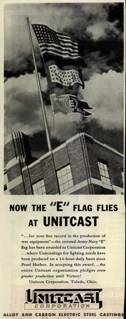 "Unitcast Corp.'s Army Navy ""E"" – Now The ""E"" Flag Flies At Unitcast (1943)"