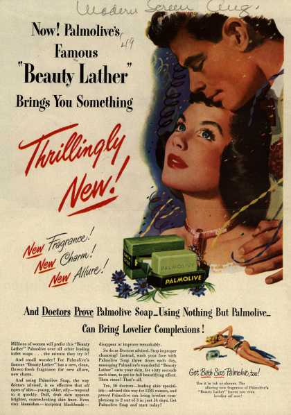 "Palmolive Company's Palmolive Soap – Now! Palmolive's Famous ""Beauty Lather"" Brings You Something Thrillingly New (1949)"