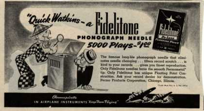Permo Products Corporation&#8217;s Phonograph Needle &#8211; Quick Watkins &#8211; a Fidelitone Phonograph Needle 5000 Plays &#8211; $1.00 (1943)