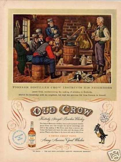 "Old Crow Bourbon Whiskey Ad ""Pioneer Distiller... (1953)"