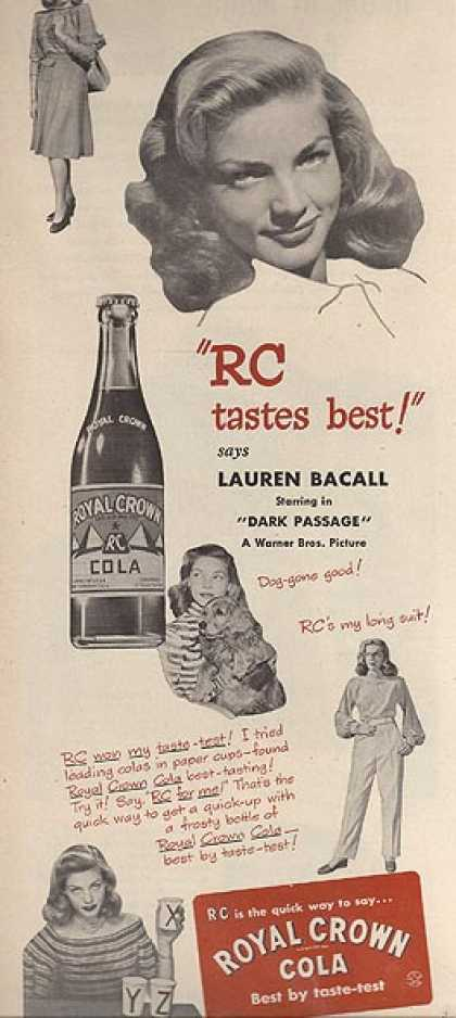 Royal Crown Cola – Lauren Bacall (1947)