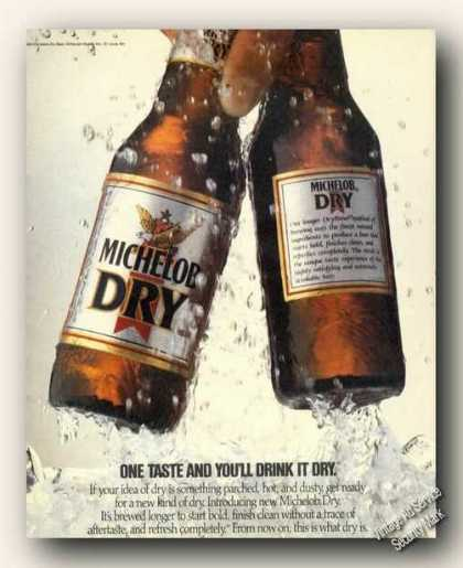 Michelob Dry One Taste You'll Drink It Dry Promo (1988)
