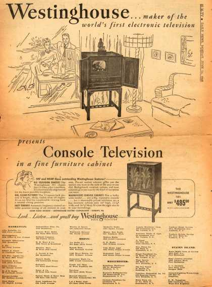 Westinghouse Electric Corporation's Console Television – Westinghouse... maker of the world's first electronic television presents Console Television in a fine furniture cabinet (1948)