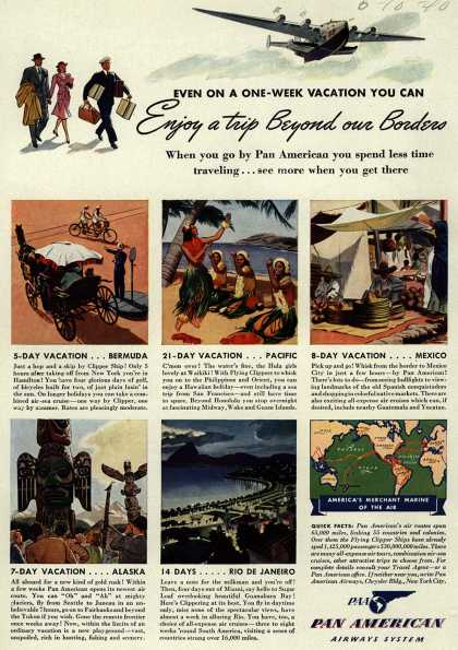Pan American Airways System – Even On A One-Week Vacation You Can, Enjoy a trip Beyond our Border (1940)