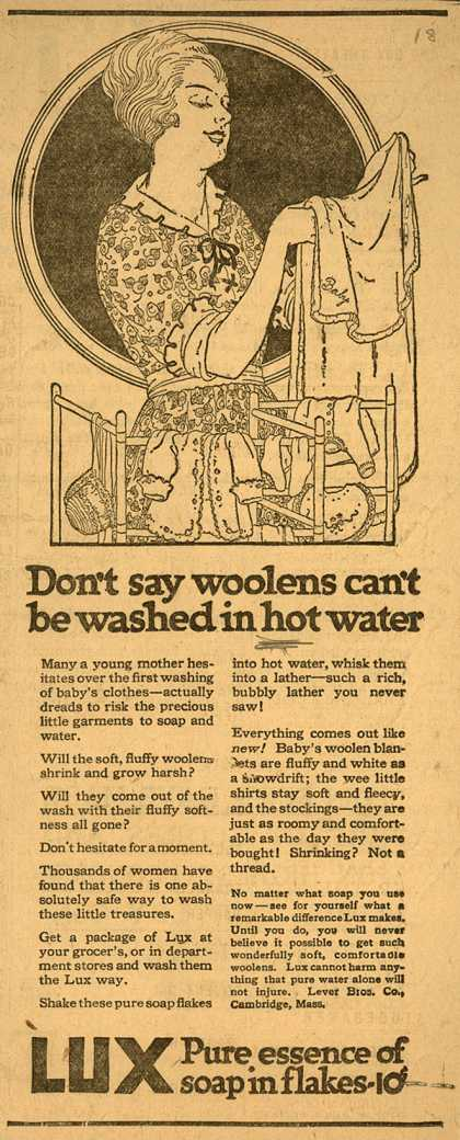 Lever Bros.'s Lux (laundry flakes) – Don't say woolens can't be washed in hot water (1916)