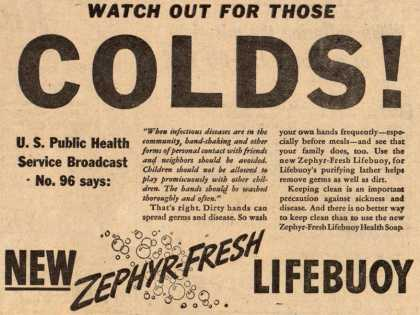 Lever Brothers Ltd.'s Zephyr-Fresh Lifebuoy Health Soap – Watch out for those Colds (1941)