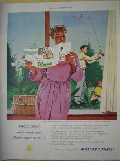 American Airlines Vacations are for father but Mother makes the plans (1950)