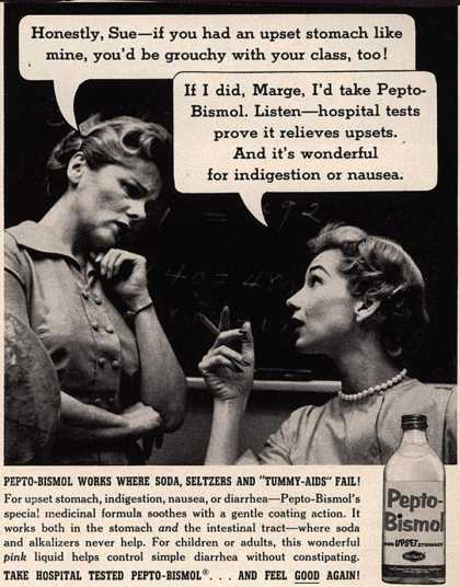 Norwich Pharmacal Co.'s Pepto-Bismol – Take Hospital Tested Pepto-Bismol ...And Feel Good Again (1957)