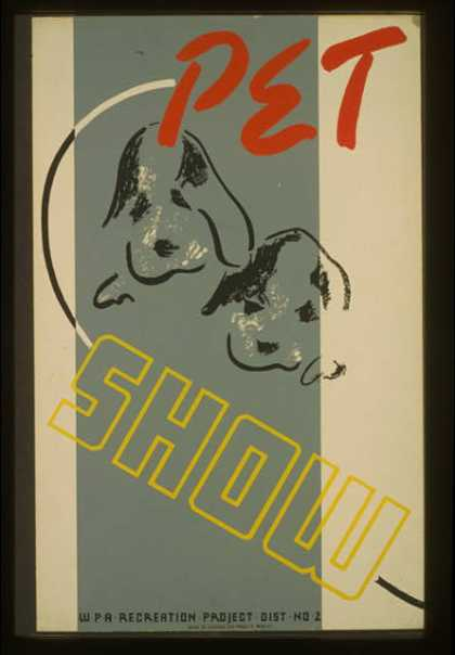 Pet show – WPA recreation project, Dist. No. 2. (1936)