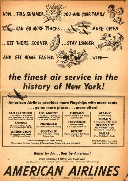 American Airlines – Now... This Summer ...You and Your Family Can Go More Places... More Often ...Get There Sooner ...Stay longer and Get Home Faster ...With the Finest A (1948)