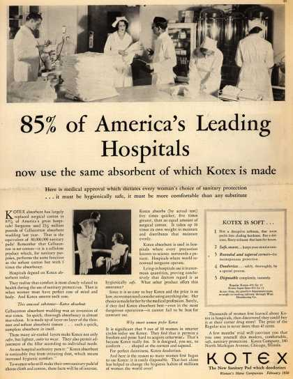 Kotex Company's Sanitary Napkins – 85% of America's Leading Hospitals now use the same absorbent of which Kotex is made (1930)