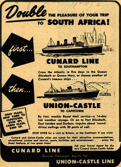 Cunard and Union-Castle Line's South Africa – Double The Pleasure of Your Trip to South Africa (1953)