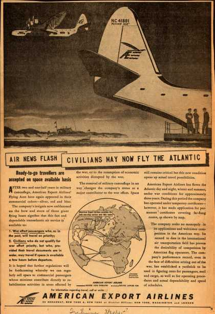 American Export Airline's Transatlantic Air Service – Air News Flash Civilians May Now Fly the Atlantic (1945)