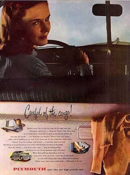 "Plymouth Car Ad ""Careful of the Cargo... (1946)"