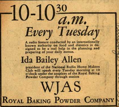 Royal Baking Powder Co.'s Ida Bailey Allen Show – 10-10:30 A.M. Every Tuesday (1928)
