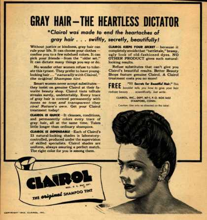 Clairol Incorporated's Clairol Shampoo Tint – Gray Hair-The Heartless Dictator (1943)