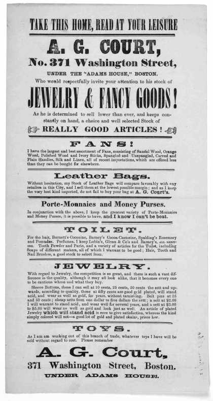 Take this home, read at your leisure. A. G. Court. No. 371 Washington Street ... who would respectfully invite your attention to his stock of jewely & (1860)