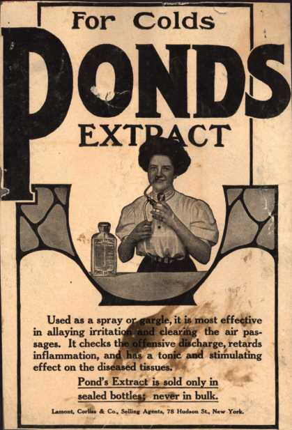 Pond's Extract Co.'s Pond's Extract – For Colds Pond's Extract (1907)