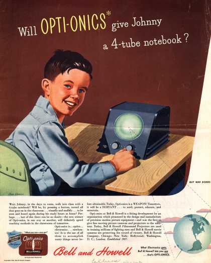 Bell & Howell Company's Opti-Onics – Will Opti-Onics give Johnny a 4-tube notebook? (1943)