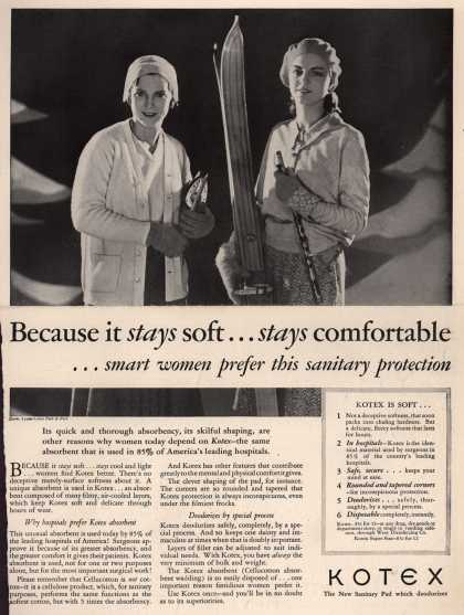 Kotex Company's Sanitary Napkins – Because it stays soft... stays comfortable (1930)