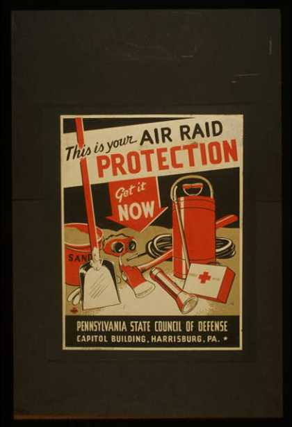 This is your air raid protection – Get it now / ZJ. (1941)