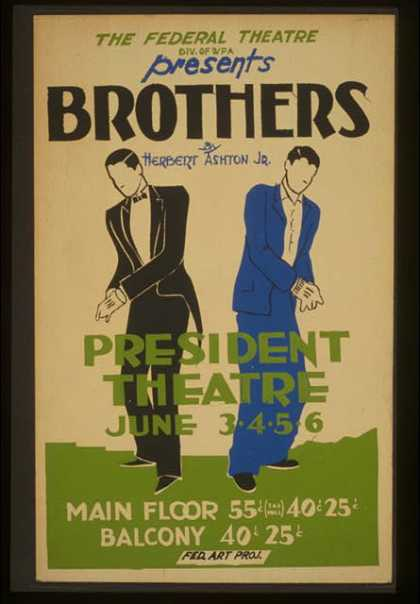 "The Federal Theatre Div. of WPA presents ""Brothers"" by Herbert Ashton Jr. (1936)"