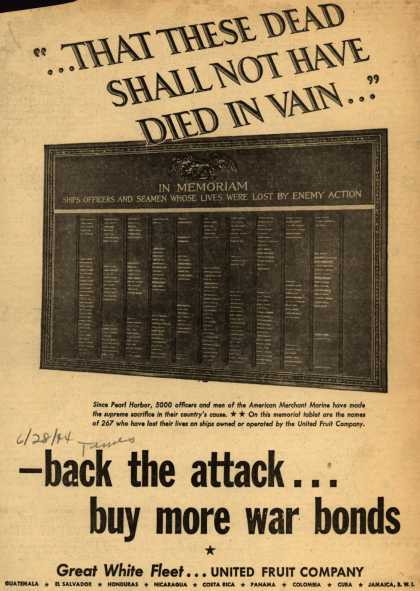 "United Fruit Company's War Bonds – ""...That These Dead Shall Not Have Died In Vain..."" (1944)"