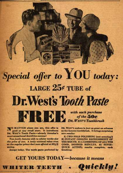Dr. West's – Special offer to YOU today: Large 25c TUBE of Dr. West's Tooth Paste FREE (1929)