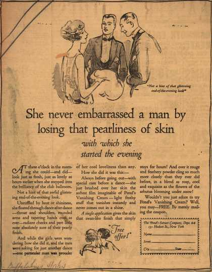 Pond's Extract Co.'s Pond's Vanishing Cream – She never embarrassed a man by losing that pearliness of skin (1924)