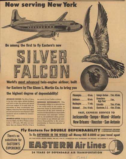 Eastern Air Lines – Now Serving New York. Be Among the First to Fly Eastern's New Silver Falcon. World's Most Advanced Twin-Engine Airliner, Built for Eastern by The Gl (1952)