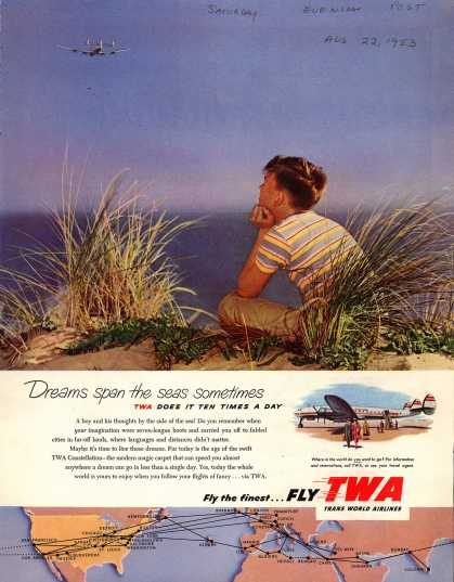 Trans World Airlines – Dreams span the seas sometimes (1953)
