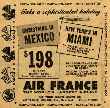 Air France's Christmas in Mexico, New Year's in Miami – Take a sophisticated holiday (1954)