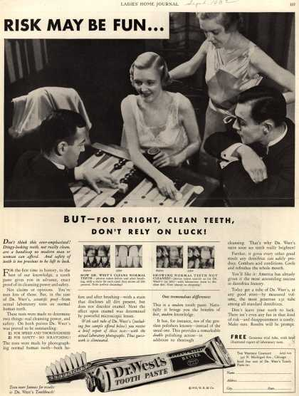 Western Company's Dr. West's Tooth Paste – Risk May Be Fun. . . (1932)