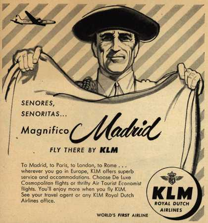 KLM Royal Dutch Airline's Madrid – Senores, Senoritas... Magnifico Madrid, Fly There By KLM (1953)