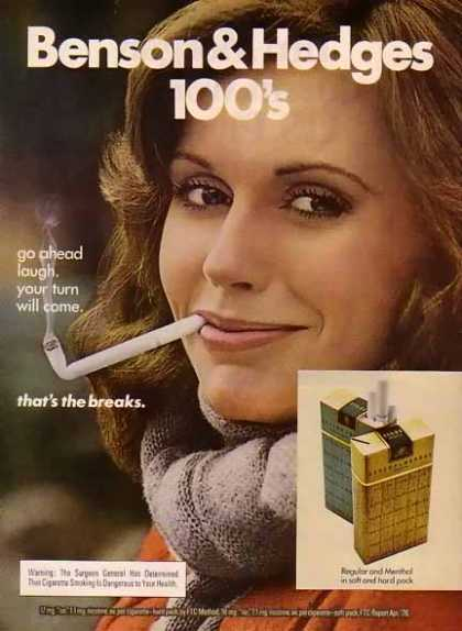 Benson & Hedges Cigarettes – Go ahead and laugh. (1976)