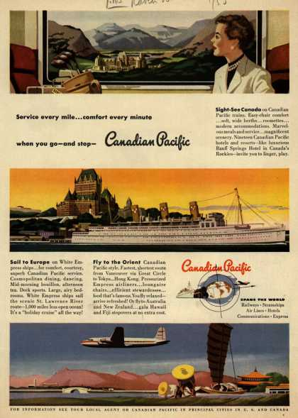 Canadian Pacific's various – Service every mile...comfort every minute when you go-and stop- Canadian Pacific (1950)