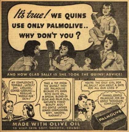 Palmolive Company's Palmolive Soap – It's True! We Quins Use Only Palmolive...Why Don't You? (1938)