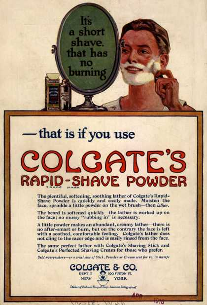 Colgate & Company's Colgate's Rapid-Shave Powder – It's a short shave, that has no burning – that is if you use Colgate's Rapid-Shave Powder (1916)