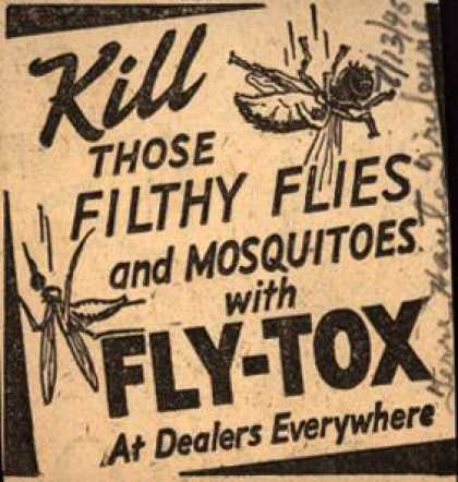 Unknown's Fly-Tox – Kill Those Filthy Flies and Mosquitoes with Fly-Tox (1945)